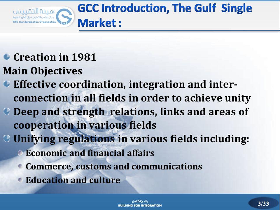 GCC Introduction, The Gulf Single Market :