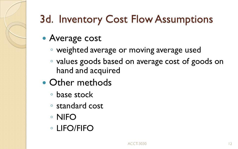 3d. Inventory Cost Flow Assumptions