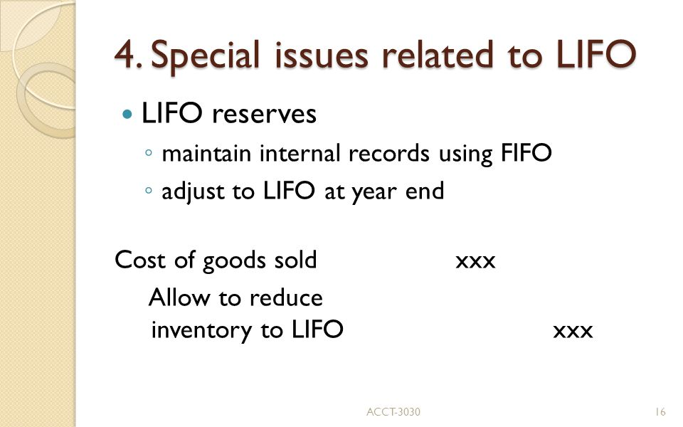 4. Special issues related to LIFO