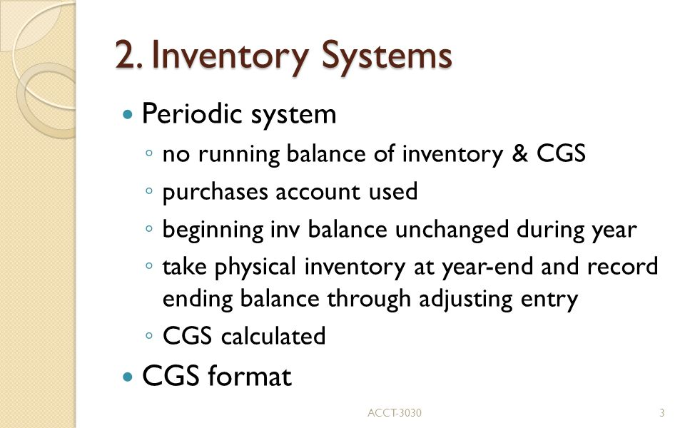 2. Inventory Systems Periodic system CGS format