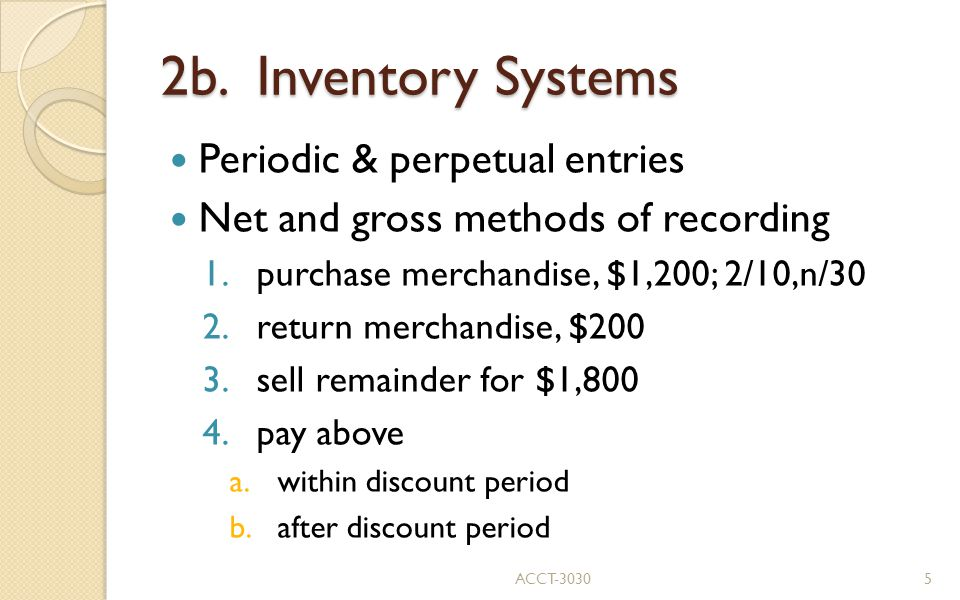 2b. Inventory Systems Periodic & perpetual entries