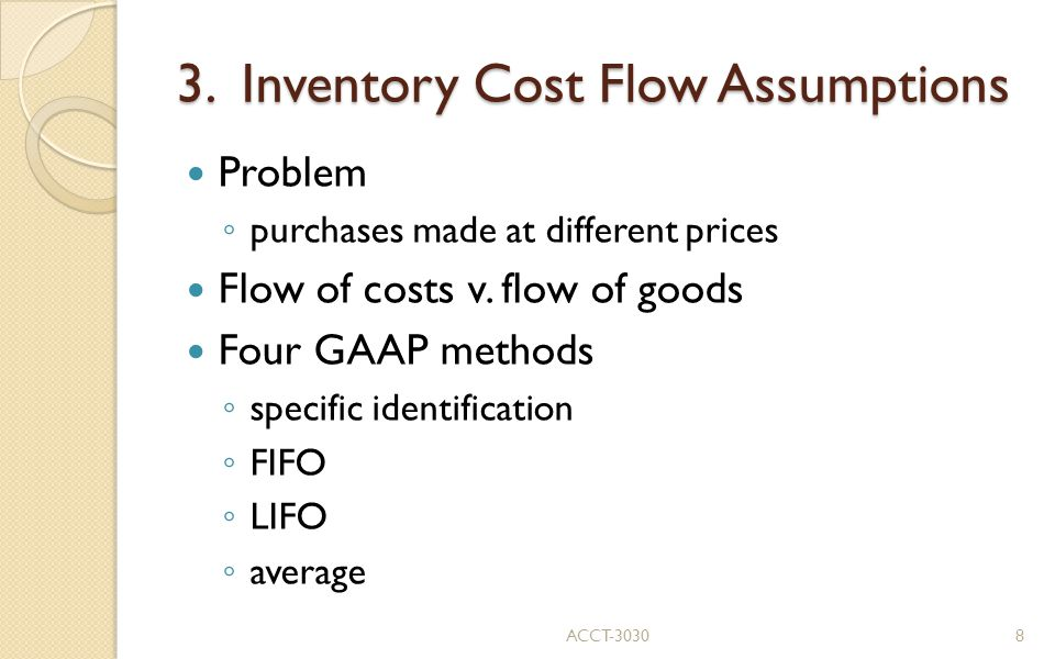 3. Inventory Cost Flow Assumptions