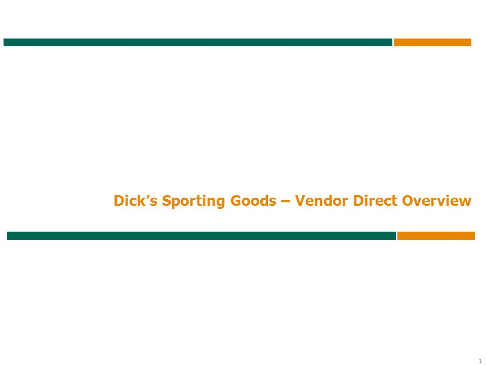 Dick's Sporting Goods – Vendor Direct Overview