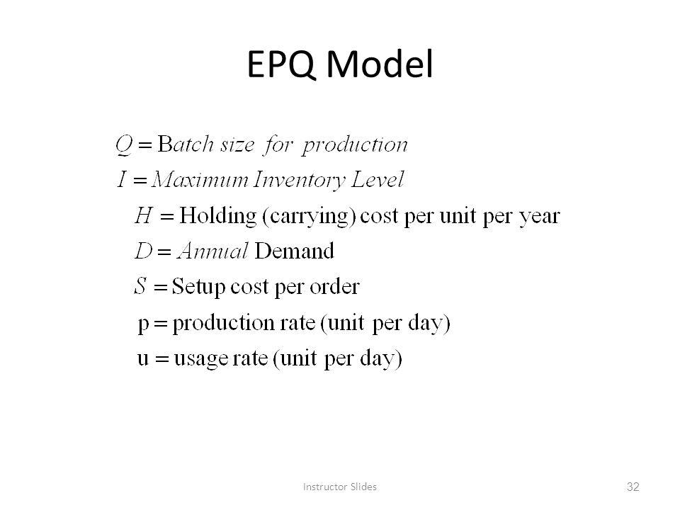 EPQ Model Instructor Slides