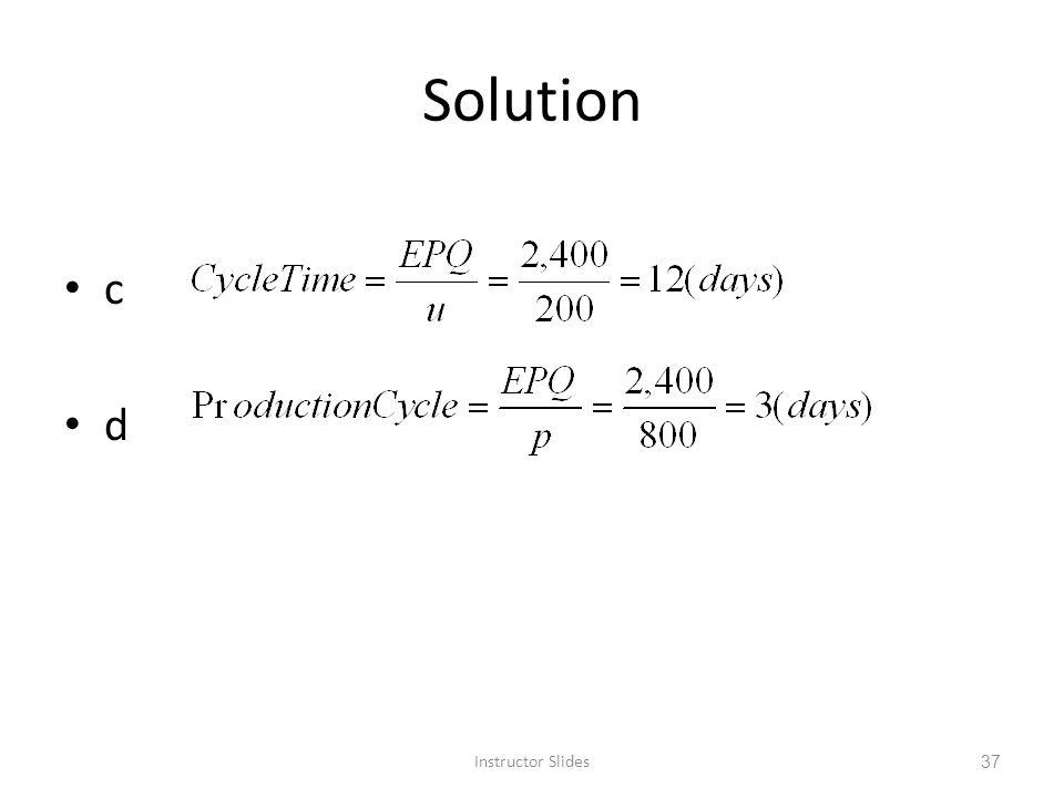 Solution c d Instructor Slides