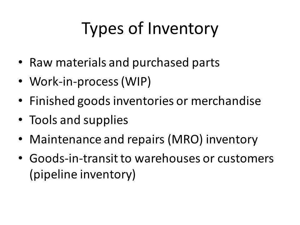 Types of Inventory Raw materials and purchased parts