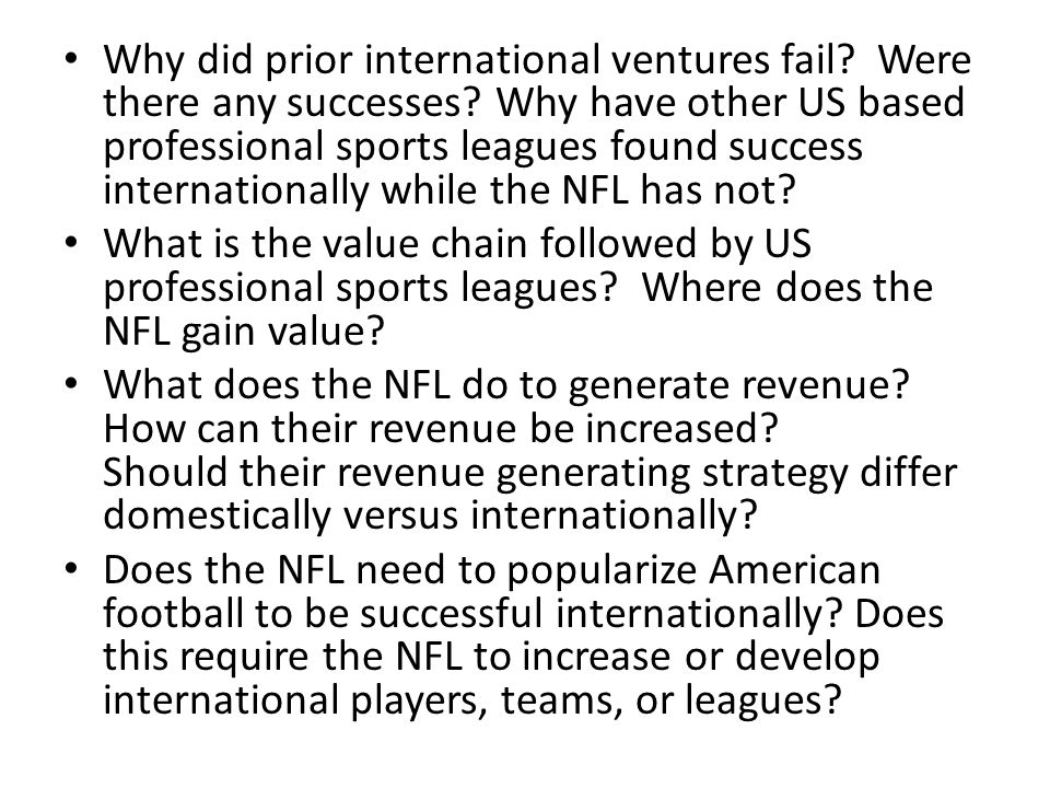 Why did prior international ventures fail. Were there any successes