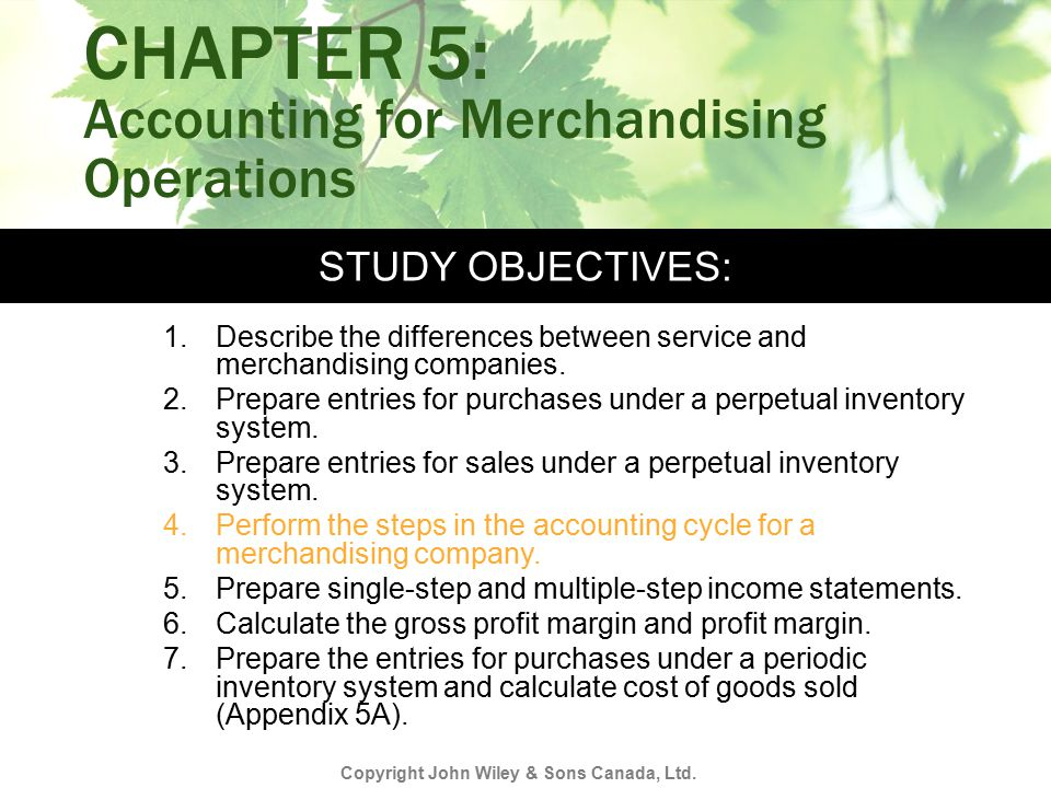 CHAPTER 5: Accounting for Merchandising Operations