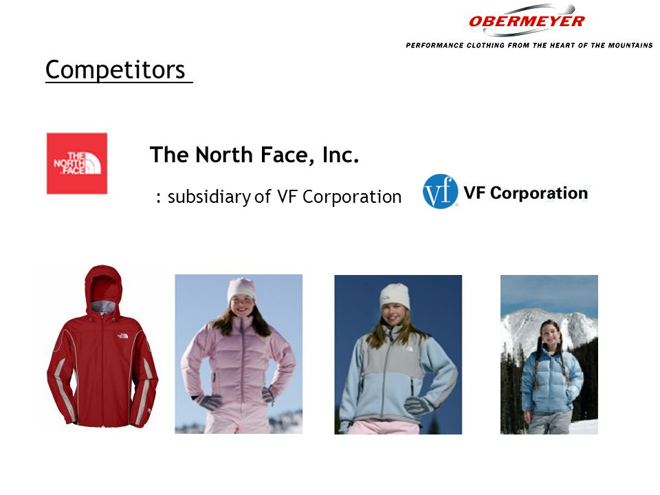 Competitors The North Face, Inc. : subsidiary of VF Corporation