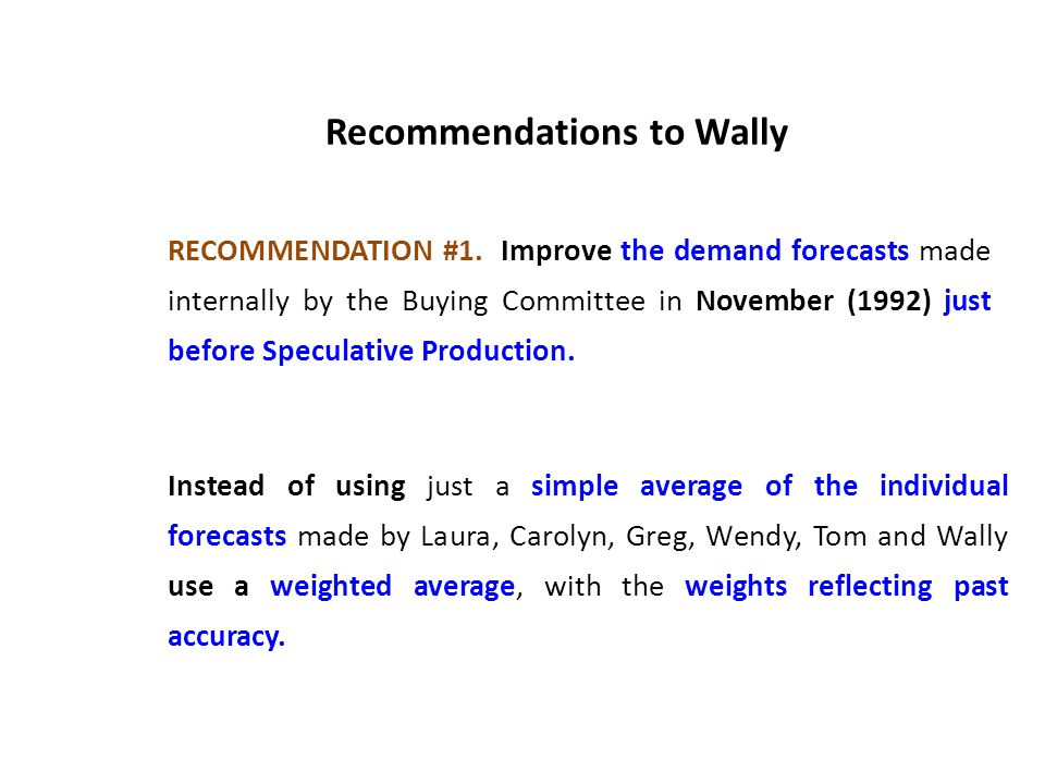 Recommendations to Wally