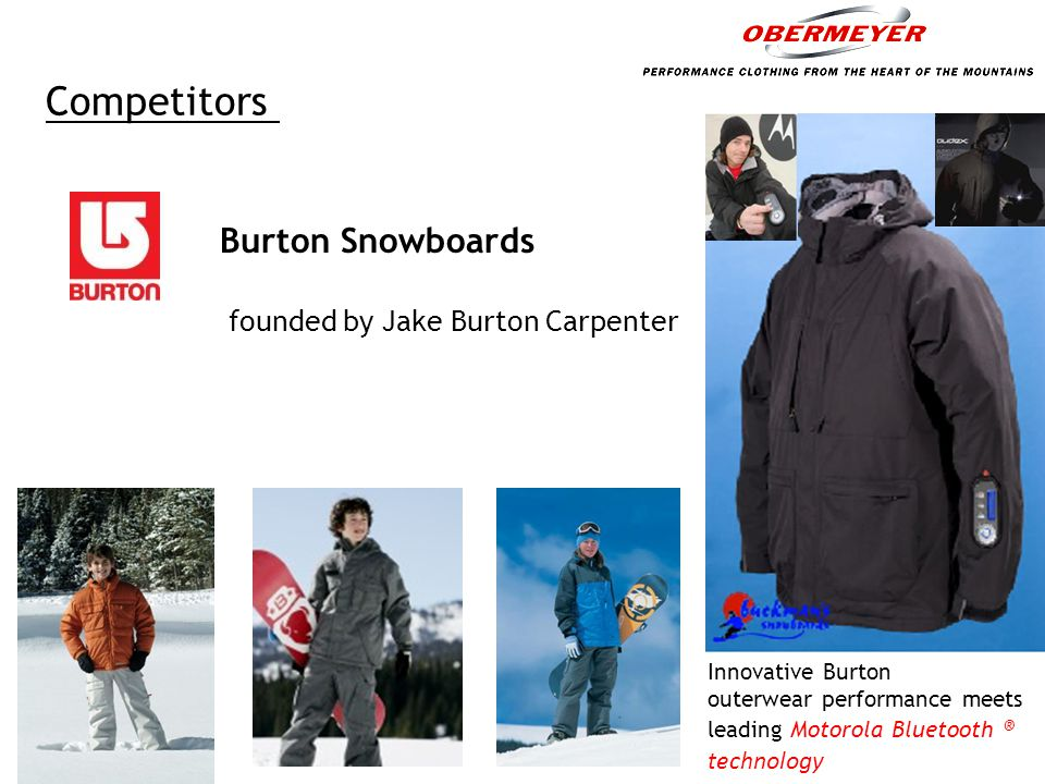 Competitors Burton Snowboards founded by Jake Burton Carpenter