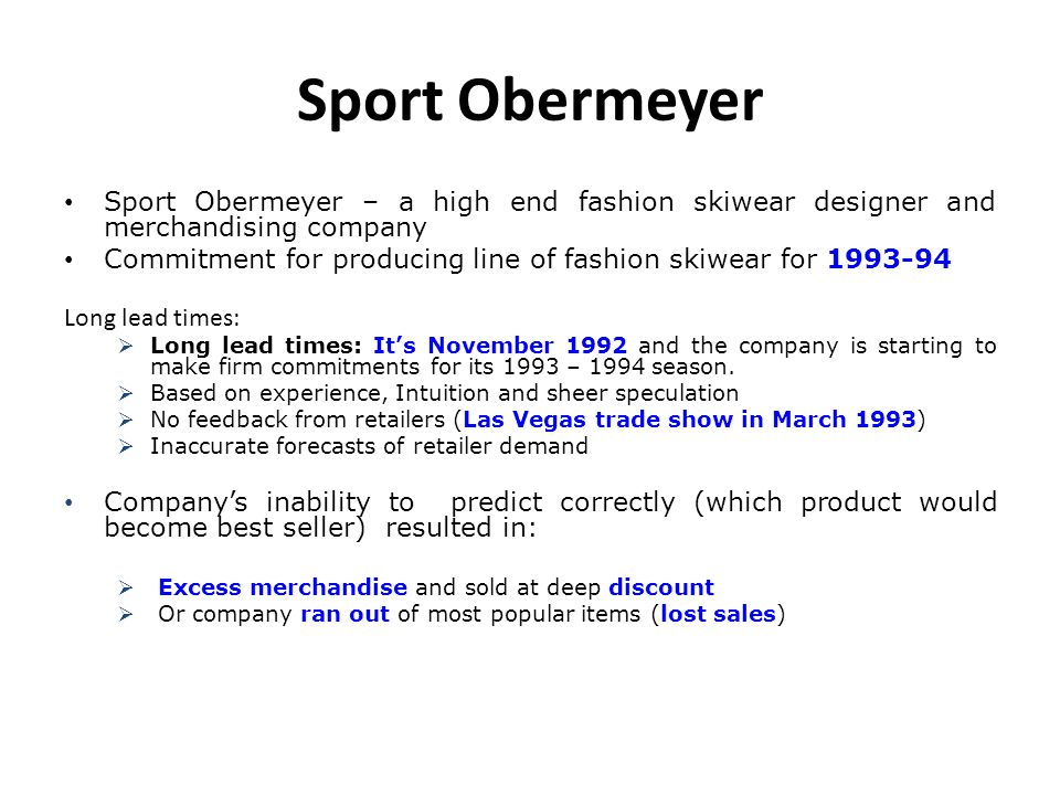 Sport Obermeyer Sport Obermeyer – a high end fashion skiwear designer and merchandising company.