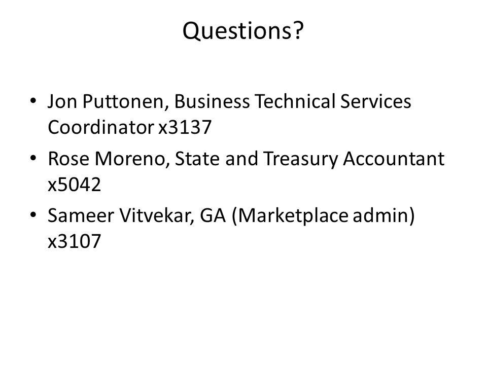 Questions Jon Puttonen, Business Technical Services Coordinator x3137