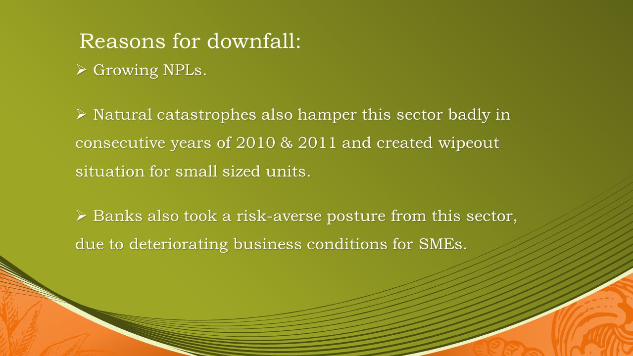 Reasons for downfall: Growing NPLs.