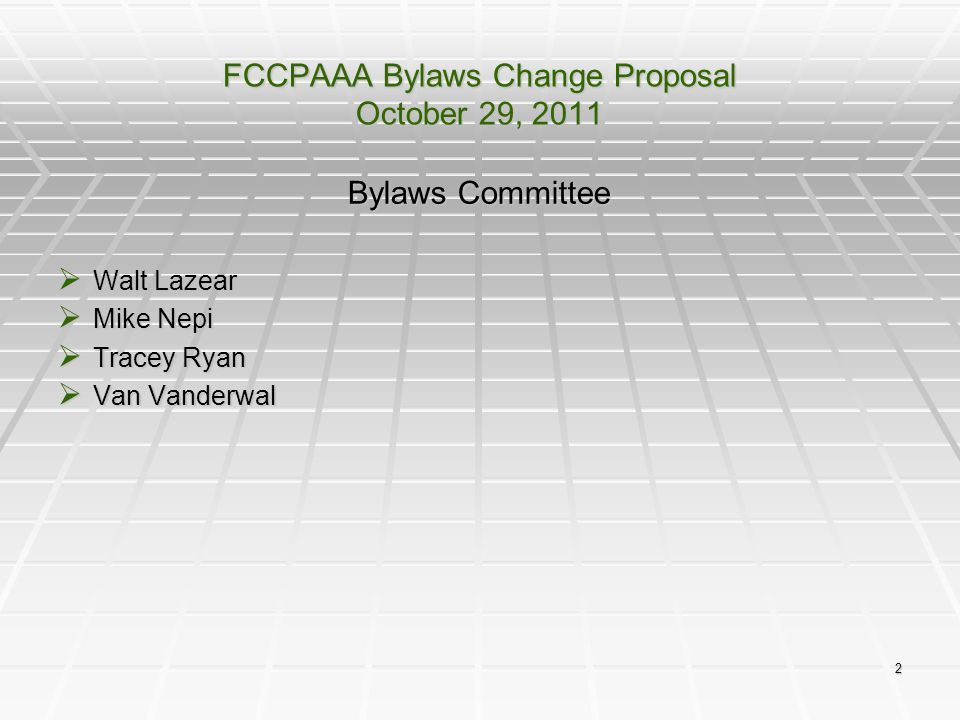 FCCPAAA Bylaws Change Proposal October 29, 2011