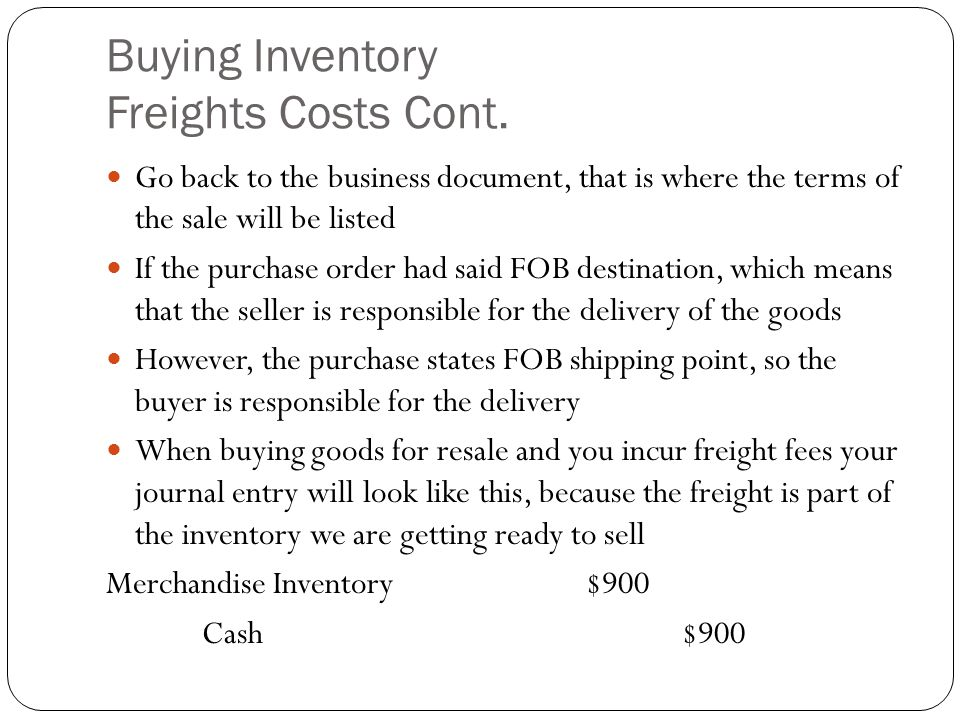 Buying Inventory Freights Costs Cont.