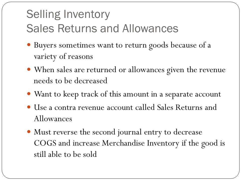Selling Inventory Sales Returns and Allowances