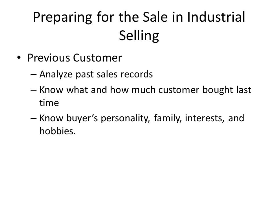 Preparing for the Sale in Industrial Selling