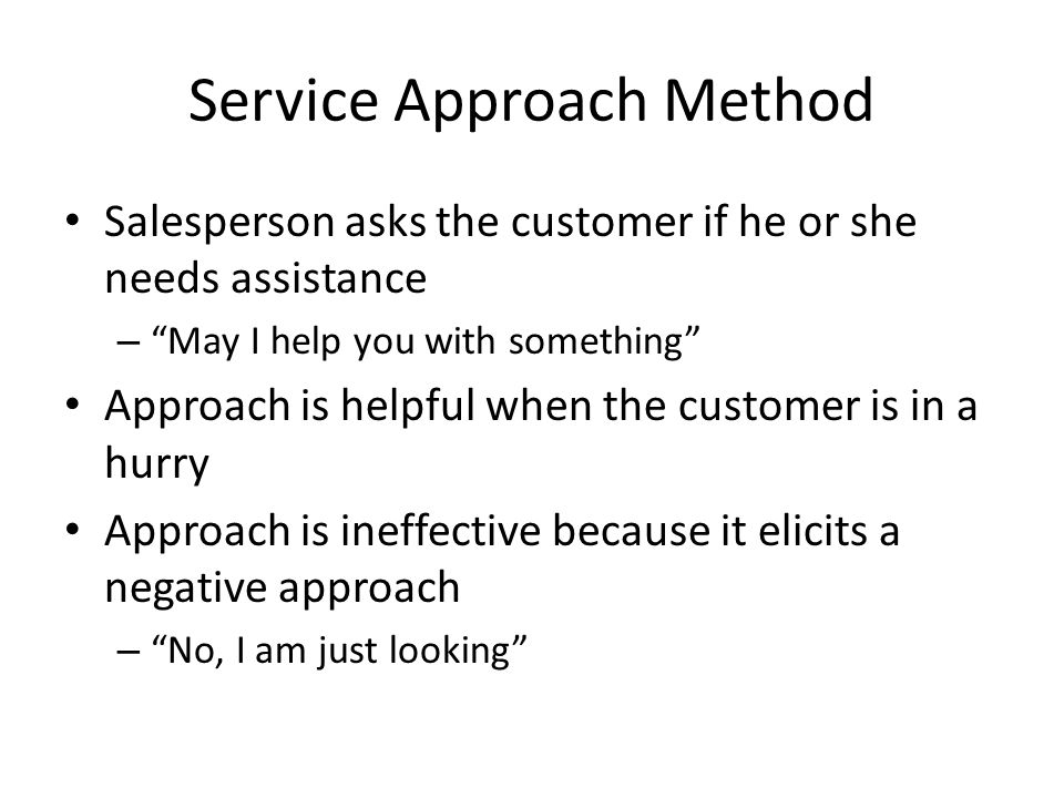 Service Approach Method
