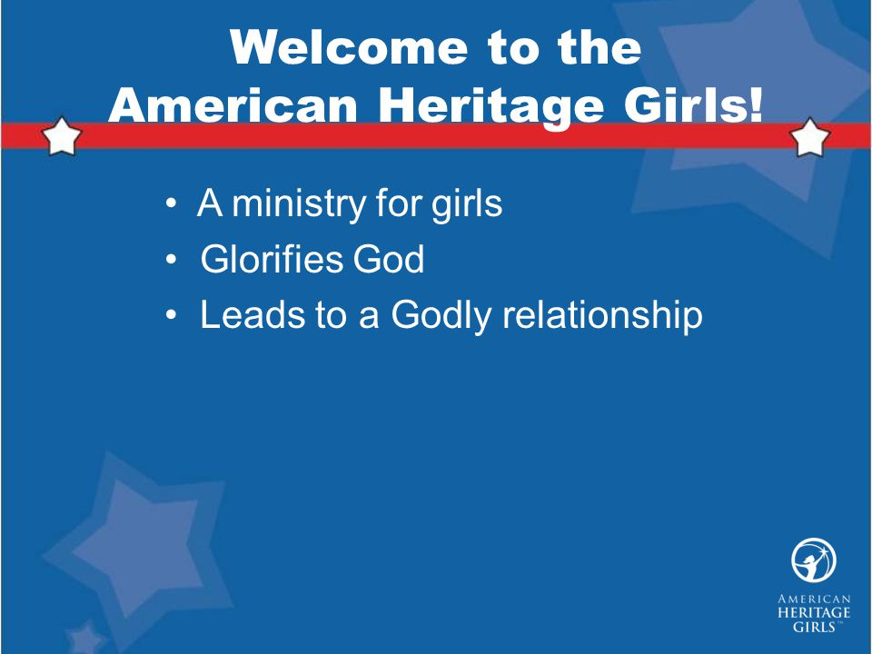 Welcome to the American Heritage Girls!