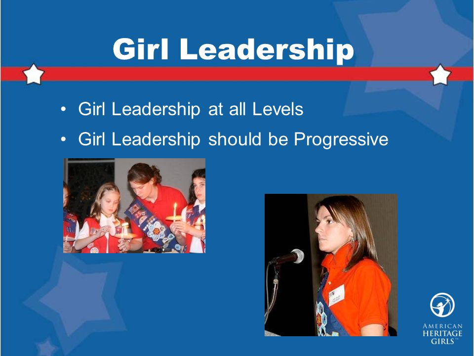 Girl Leadership Girl Leadership at all Levels