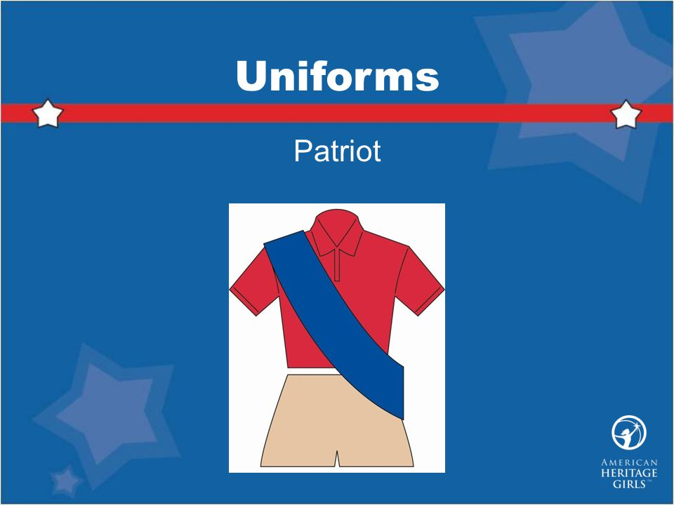 Uniforms Patriot Patriot Uniform Consists of: