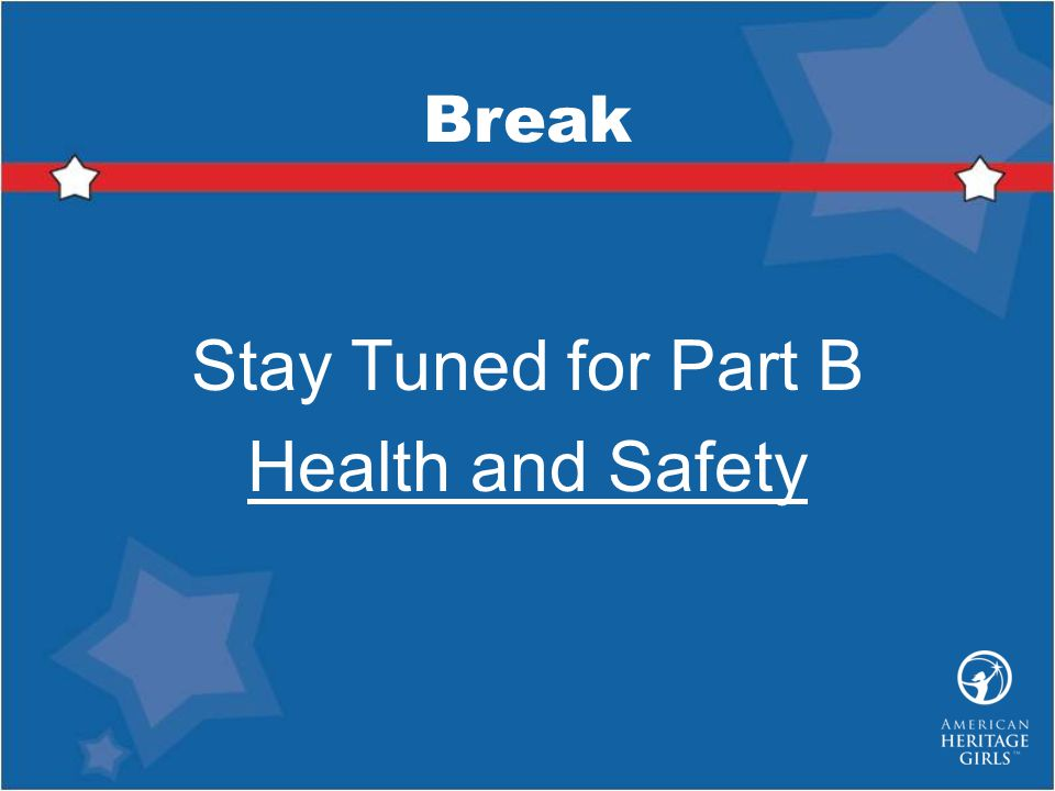 Stay Tuned for Part B Health and Safety