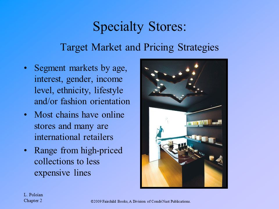 Specialty Stores: Target Market and Pricing Strategies