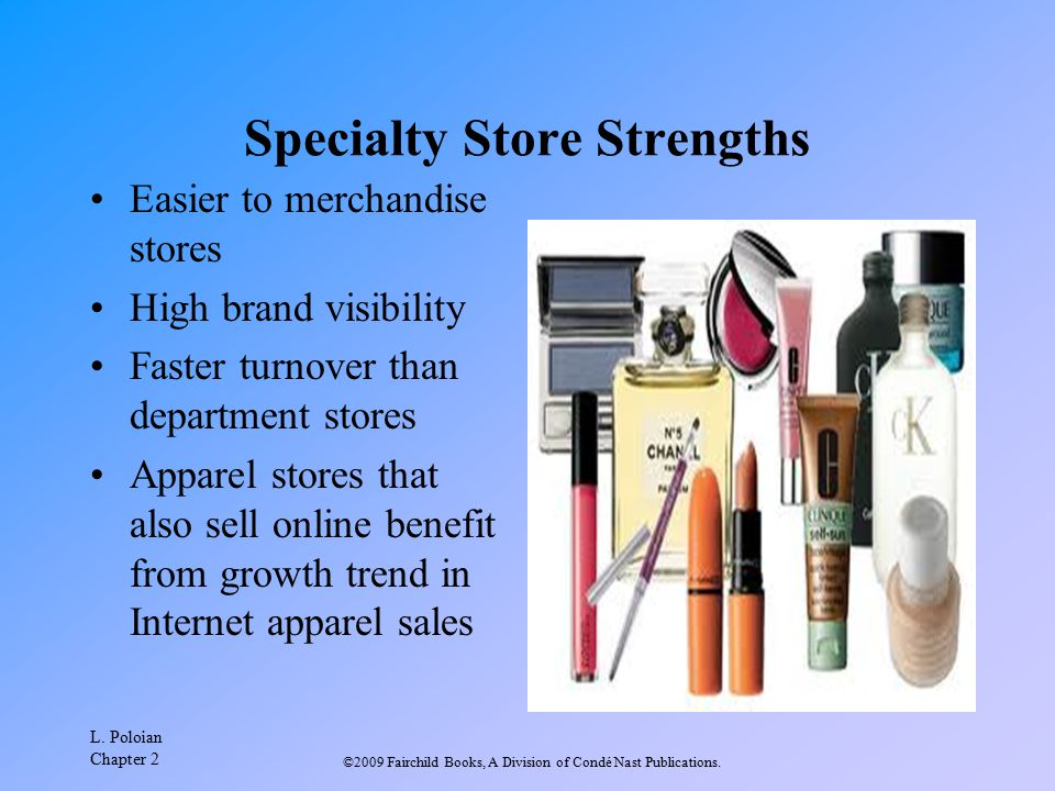 Specialty Store Strengths