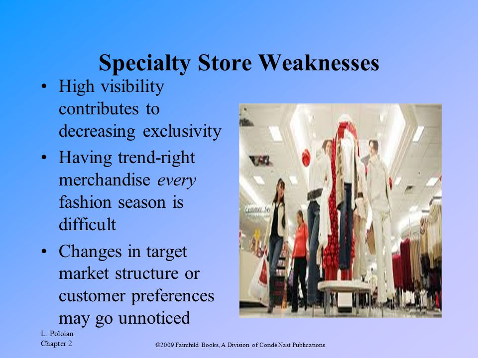 Specialty Store Weaknesses