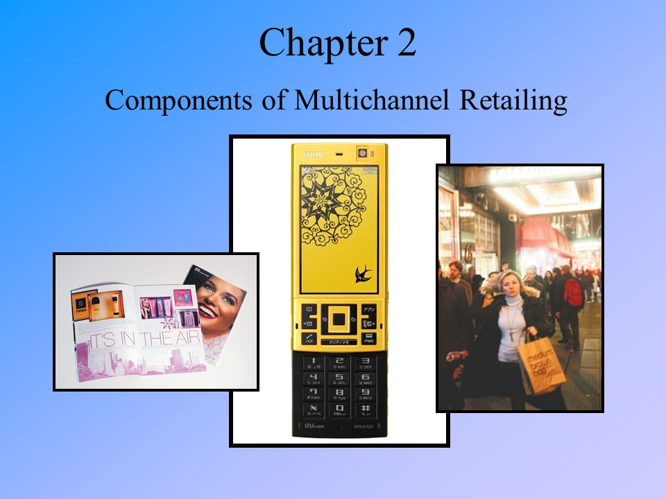Components of Multichannel Retailing