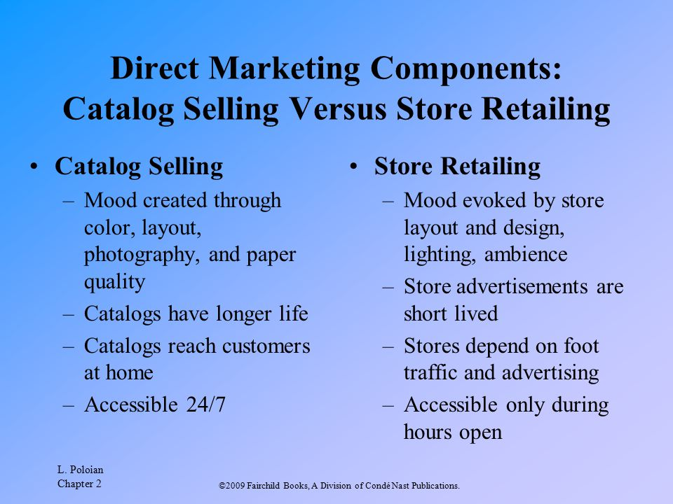 Direct Marketing Components: Catalog Selling Versus Store Retailing