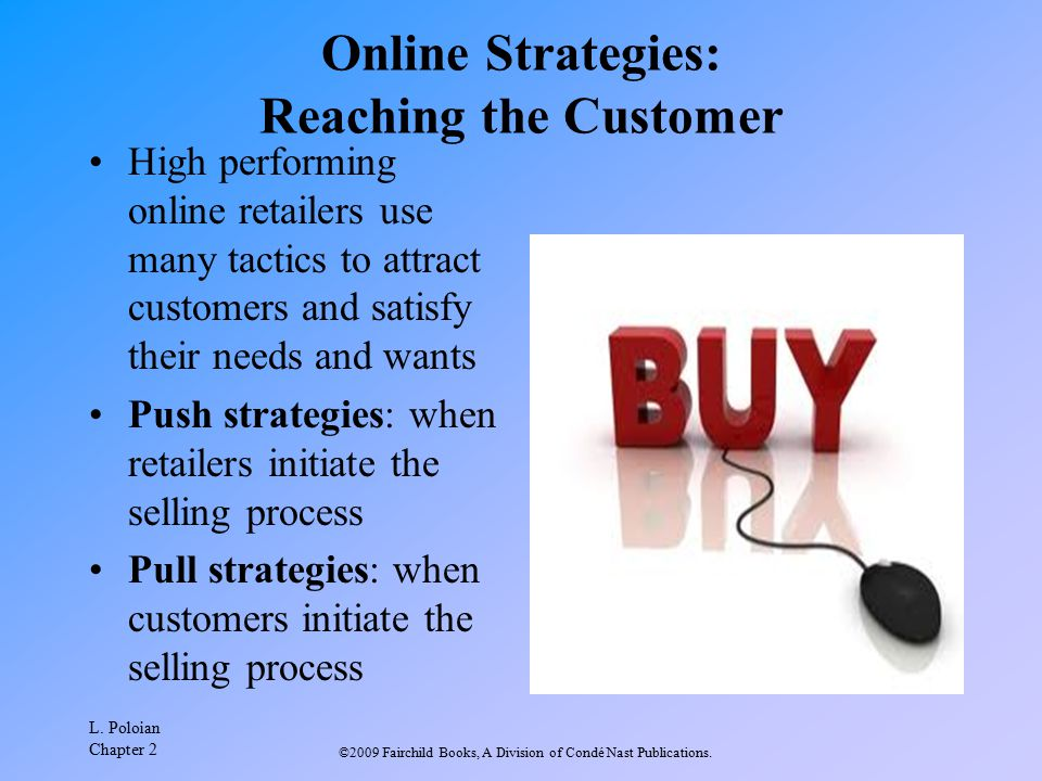 Online Strategies: Reaching the Customer