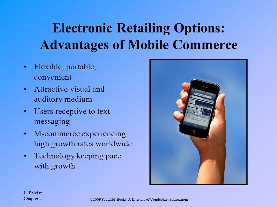 Electronic Retailing Options: Advantages of Mobile Commerce