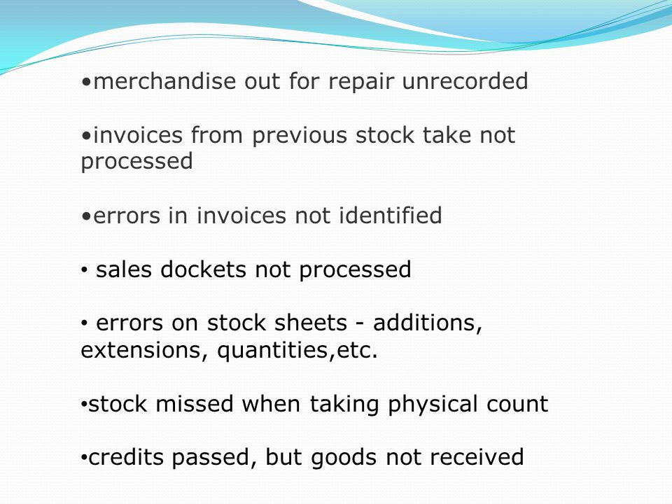 merchandise out for repair unrecorded