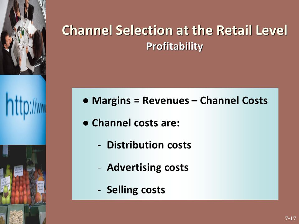 Channel Selection at the Retail Level Profitability
