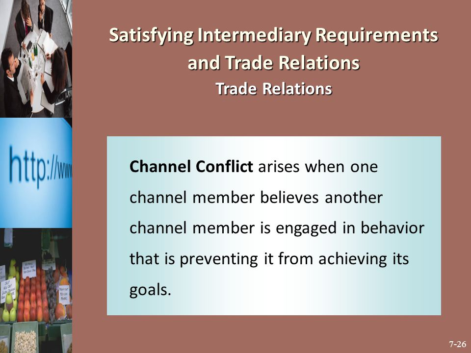 Satisfying Intermediary Requirements and Trade Relations Trade Relations