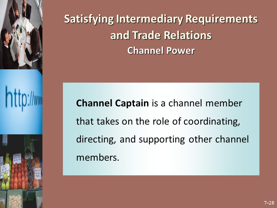 Satisfying Intermediary Requirements and Trade Relations Channel Power