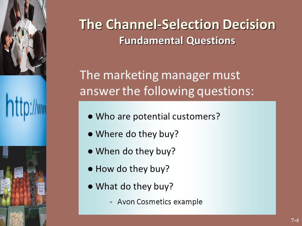 The Channel-Selection Decision Fundamental Questions