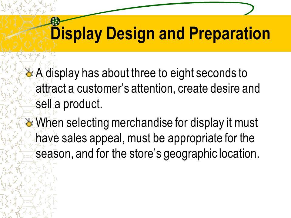 Display Design and Preparation