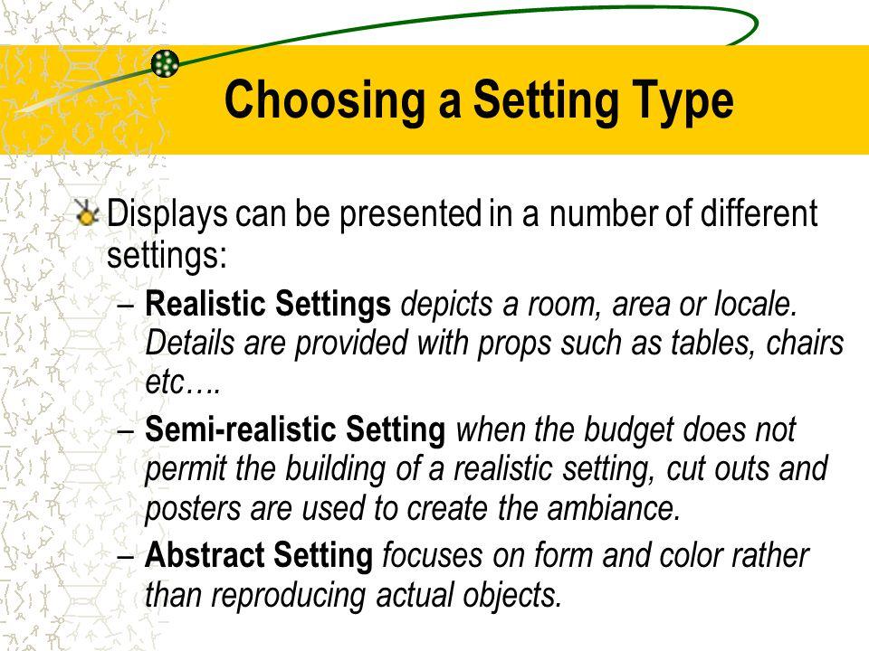 Choosing a Setting Type