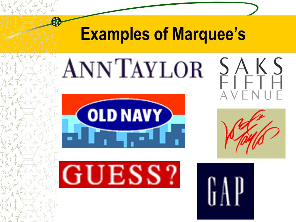 Examples of Marquee's