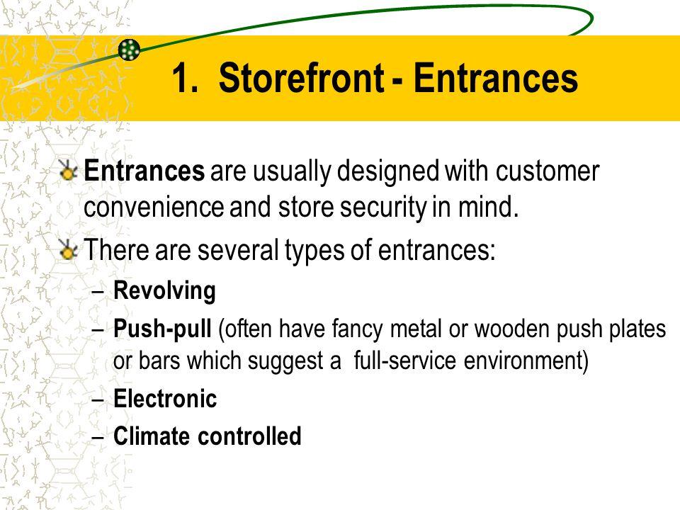 1. Storefront - Entrances