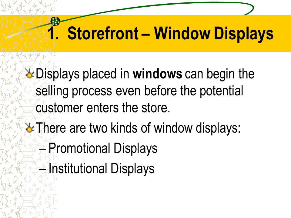 1. Storefront – Window Displays