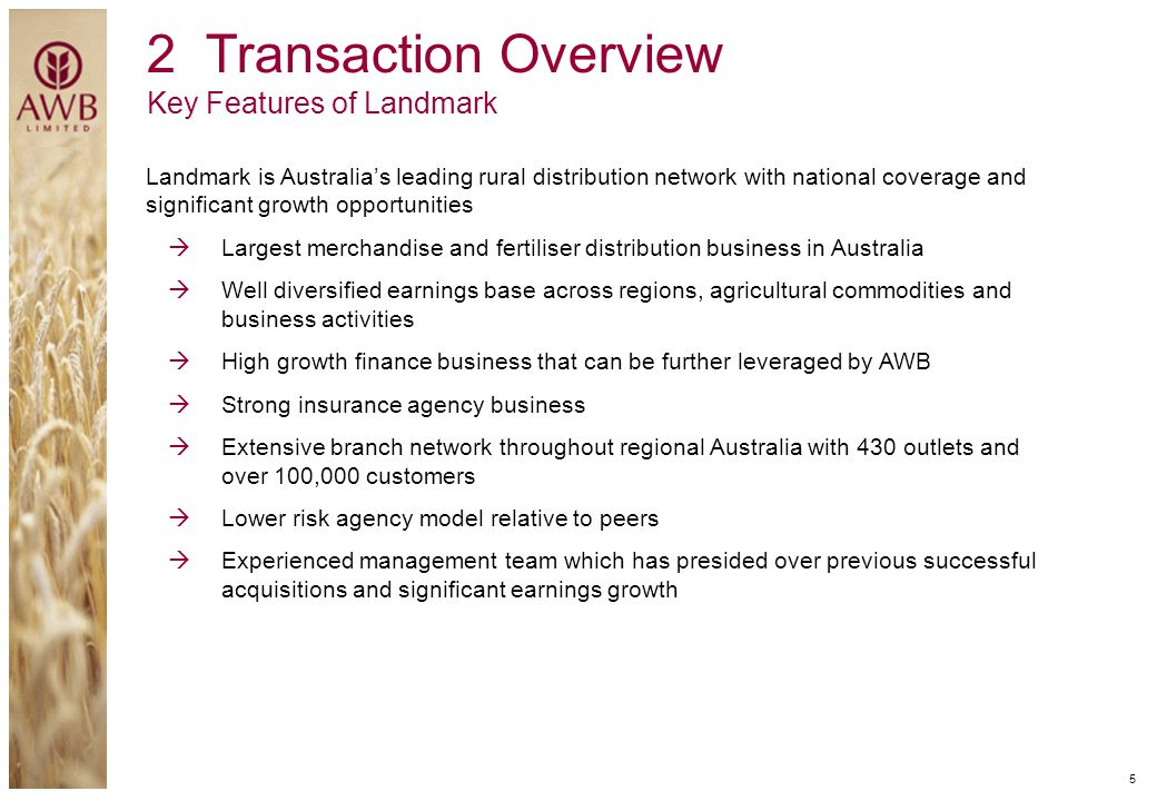 2 Transaction Overview Key Features of Landmark