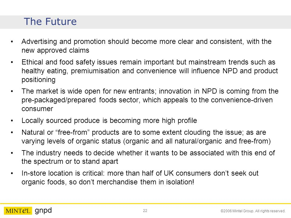 The Future Advertising and promotion should become more clear and consistent, with the new approved claims.