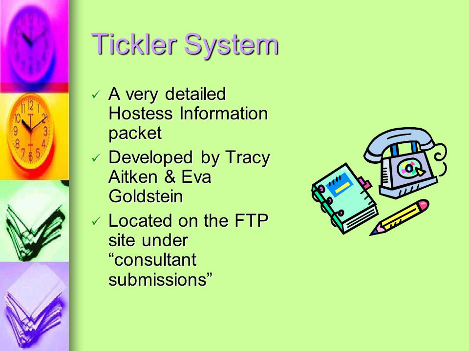 Tickler System A very detailed Hostess Information packet