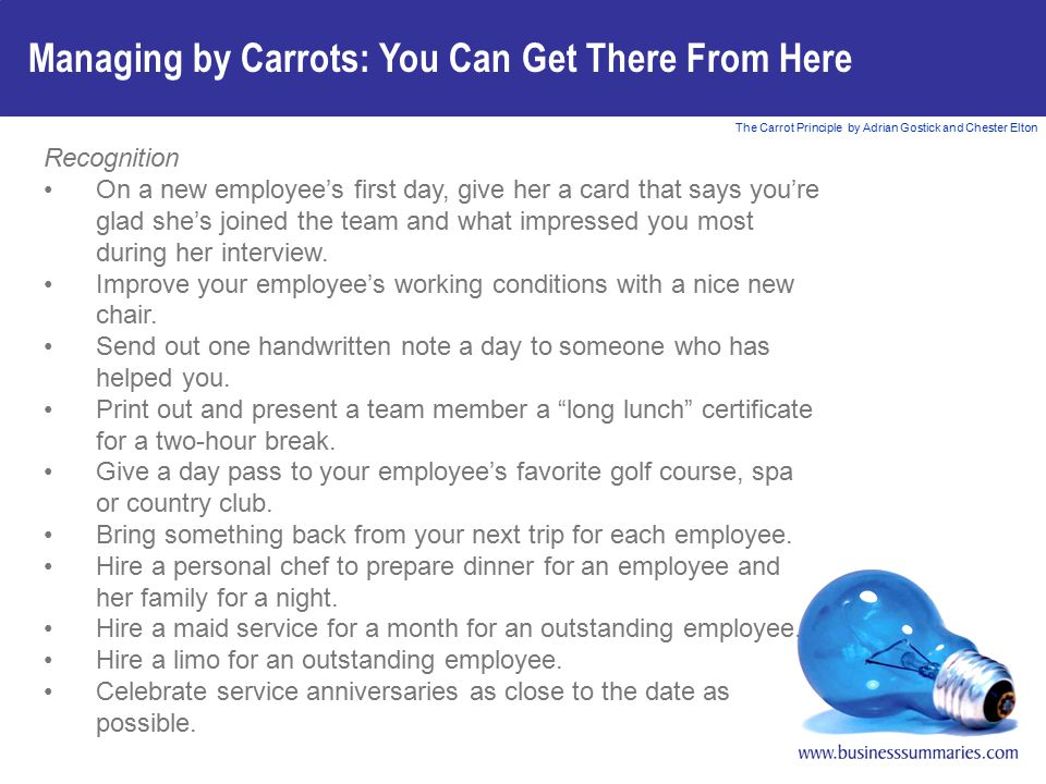 Managing by Carrots: You Can Get There From Here