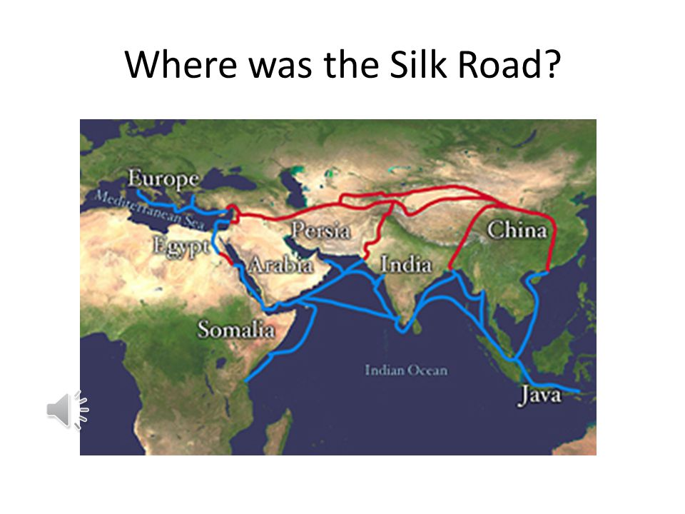 Where was the Silk Road