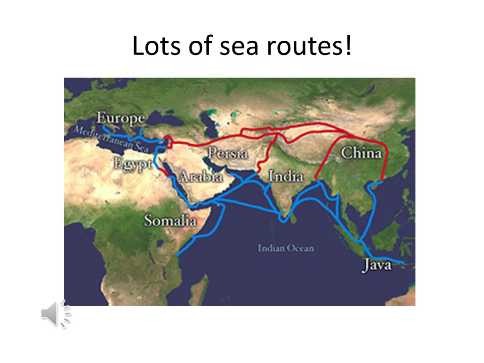 Lots of sea routes!